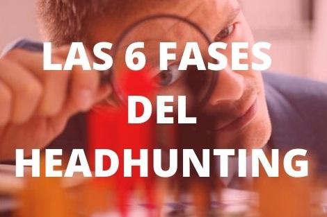 Proceso de headhunting paso a paso