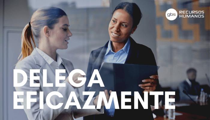 Trucos para delegar con éxito en el trabajo